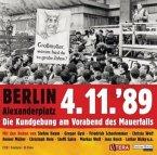 Berlin Alexanderplatz 4.11. 89, 2 Audio-CDs