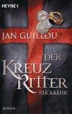 Rückkehr / Die Kreuzritter-Saga Bd.3
