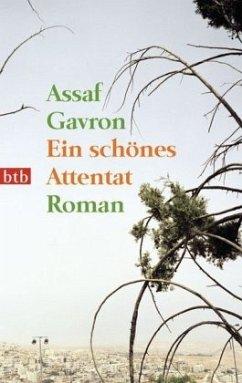 Ein schönes Attentat - Gavron, Assaf