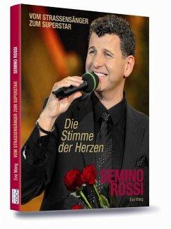 Semino Rossi - Die Stimme der Herzen - Mang, Eva