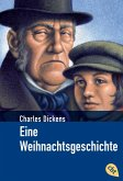 Eine Weihnachtsgeschichte / cbj Klassiker Bd.16