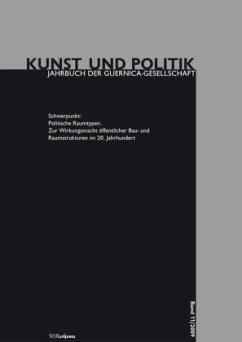 Politische Raumtypen / Kunst und Politik Bd.11