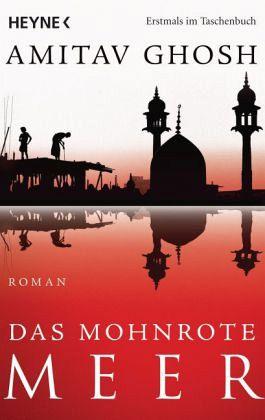 Das mohnrote Meer / Ibis Trilogie Bd.1 - Ghosh, Amitav