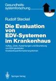 Die Evaluation von EDV-Systemen im Krankenhaus