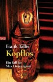 Kopflos / Ein Fall für Max Liebermann Bd.4