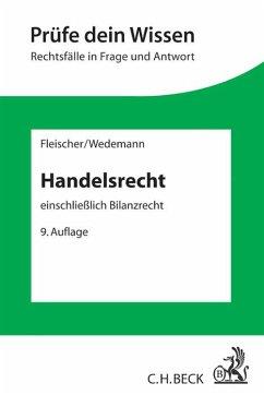 Handelsrecht - Fleischer, Holger;Wedemann, Frauke;Wiedemann, Herbert