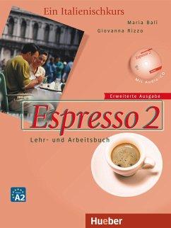Espresso 2 - Erweiterte Ausgabe - Balì, Maria; Rizzo, Giovanna