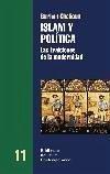 Islam y política : las traiciones de la modernidad