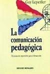 La comunicación pedagógica : técnicas de expresión para el desarrollo personal