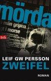 Zweifel / Lars M. Johansson Bd.7