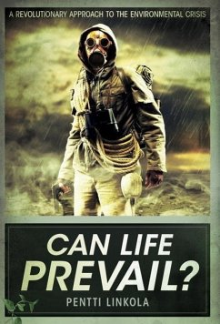 Can Life Prevail? (Hardcover) - Linkola, Pentti