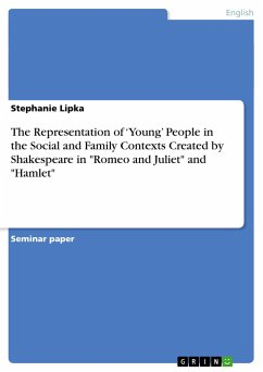 The Representation of 'Young' People in the Social and Family Contexts Created by Shakespeare in