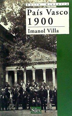 País Vasco, 1900 - Villa Rivas, Imanol
