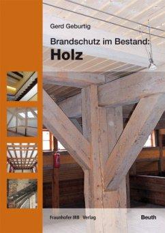 Holz / Brandschutz im Bestand - Geburtig, Gerd