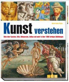 Kunst verstehen - Prette, Maria C.