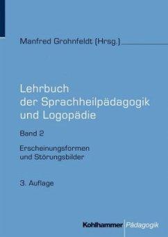 Lehrbuch der Sprachheilpädagogik und Logopädie....
