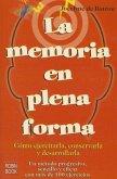 La Memoria En Plena Forma