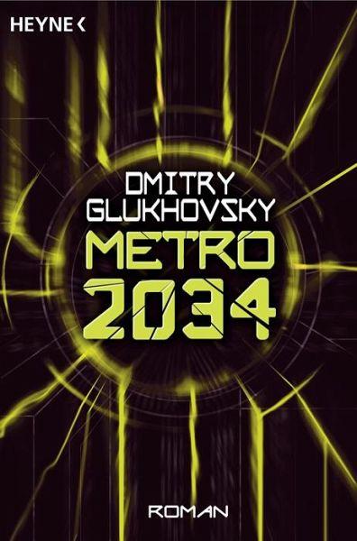 Metro 2034 / Metro Bd.2 (eBook, ePUB) - Glukhovsky, Dmitry