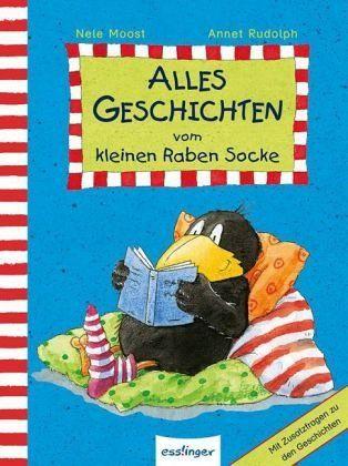 Alles Geschichten vom kleinen Raben Socke - Moost, Nele; Rudolph, Annet