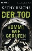 Der Tod kommt wie gerufen / Tempe Brennan Bd.11
