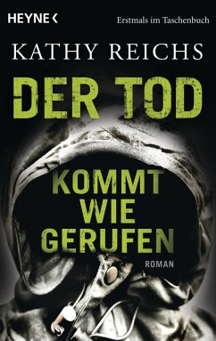 Der Tod kommt wie gerufen / Tempe Brennan Bd.11 - Reichs, Kathy