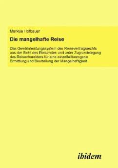 Die mangelhafte Reise - Hofbauer, Markus