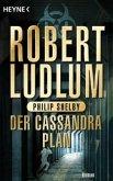 Der Cassandra-Plan / Covert One Bd.2