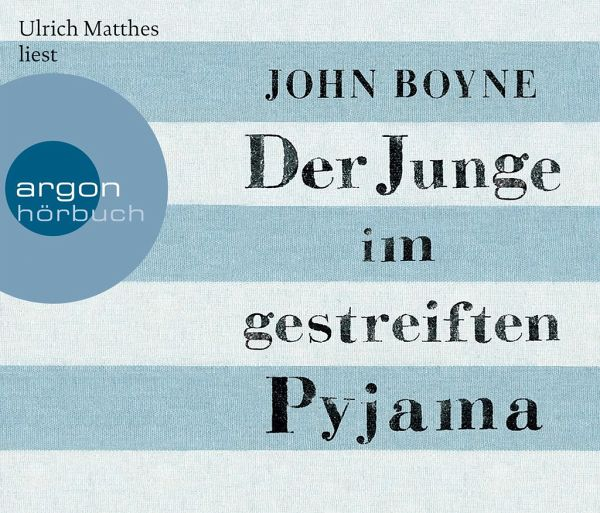 Der Junge im gestreiften Pyjama, 4 Audio-CDs - Boyne, John