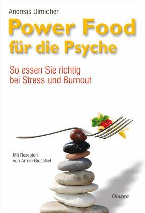 Powerfood für die Psyche - Ulmicher, Andreas