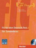Fit für den Deutsch-Test für Zuwanderer. Übungsbuch