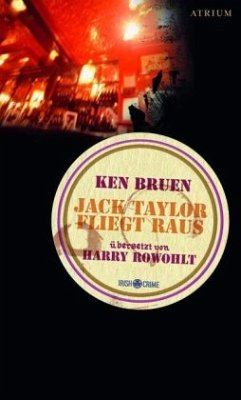 Jack Taylor fliegt raus / Jack Taylor Bd.1 - Bruen, Ken
