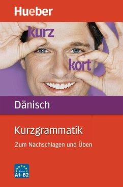 Kurzgrammatik Dänisch - Pude, Angela
