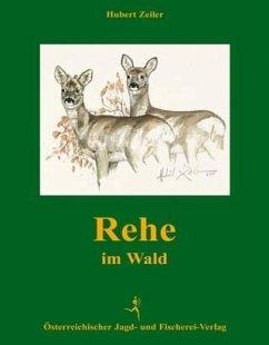 Rehe im Wald - Zeiler, Hubert