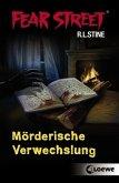 Mörderische Verwechslung / Fear Street Bd.14