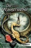 Die Wasserweber / Wellenläufer-Trilogie Bd.3