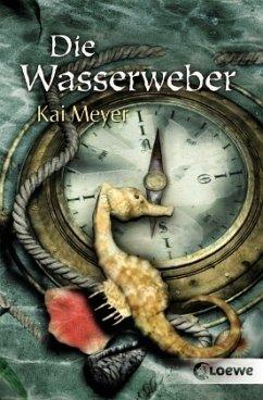 Die Wasserweber / Wellenläufer-Trilogie Bd.3 - Meyer, Kai