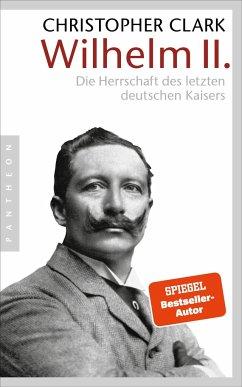 Wilhelm II. - Clark, Christopher