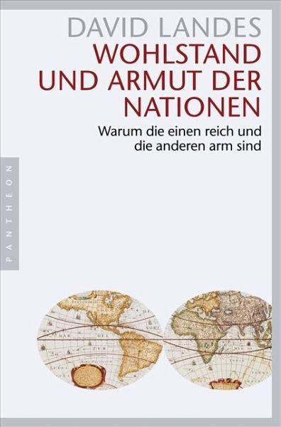 Wohlstand und Armut der Nationen - Landes, David S.