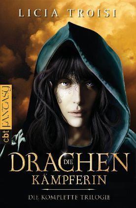 Die Drachenkämpferin / Die komplette Trilogie - Troisi, Licia