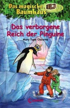 Das verborgene Reich der Pinguine / Das magische Baumhaus Bd.38 - Osborne, Mary Pope