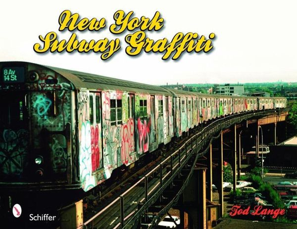 New York Subway Graffiti - Lange, Tod