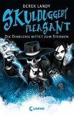 Die Diablerie bittet zum Sterben / Skulduggery Pleasant Bd.3