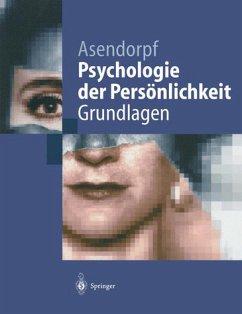 Psychologie der Persönlichkeit / Grundlagen