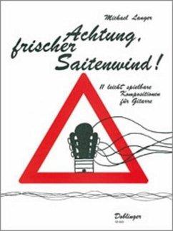 Achtung, frischer Saitenwind!, für Gitarre