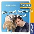 Hör mal, Mensch! Dein Hund, 1 Audio-CD