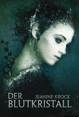 Der Blutkristall / Licht & Schatten Bd.3