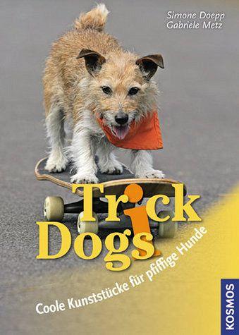 Trick Dogs - Doepp, Simone; Metz, Gabriele