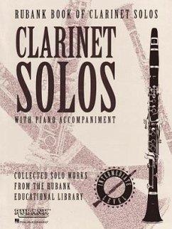 Rubank Book of Clarinet Solos - Intermediate Level: (includes Piano Accompaniment)