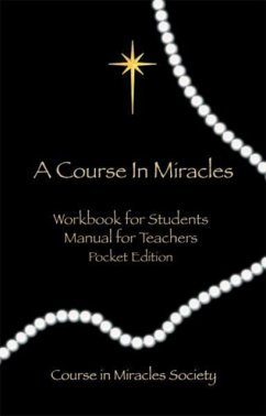 Course in Miracles: Pocket Edition Workbook & M...