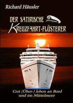 Der satirische Kreuzfahrt-Flüsterer